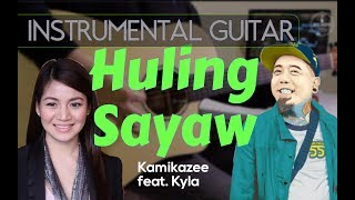 Kamikazee feat. Kyla - Huling Sayaw instrumental guitar karaoke version cover with lyrics
