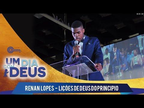 Renan Lopes - Lições de Deus do princípio