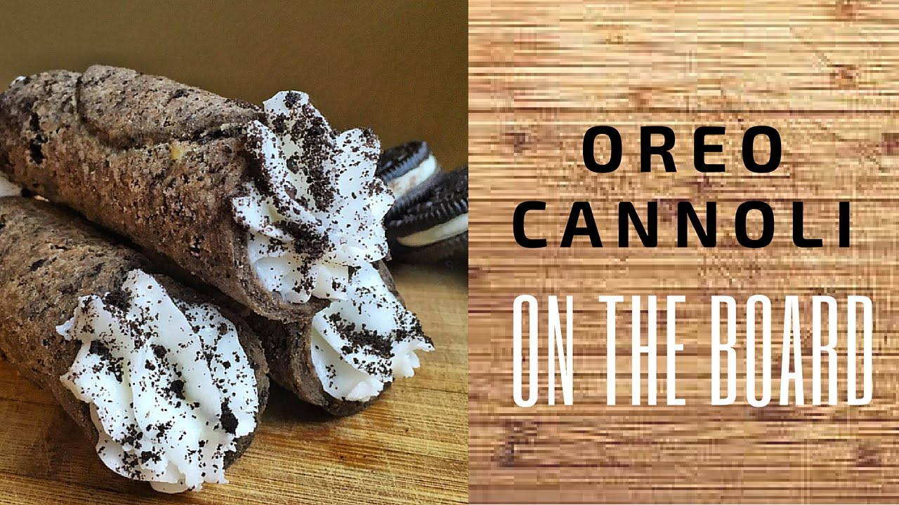 how to make oreo cannoli on the board youtube