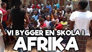 Vi bygger en skola i Afrika!