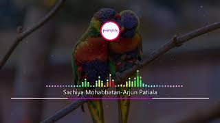 Sachiya Mohabbatan | Latest Song | Trending Song | Songs Download link in description |