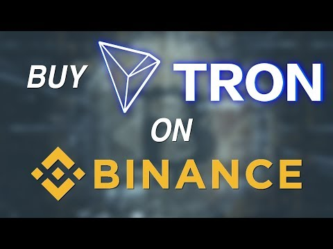 How to buy TRON TRX on Binance