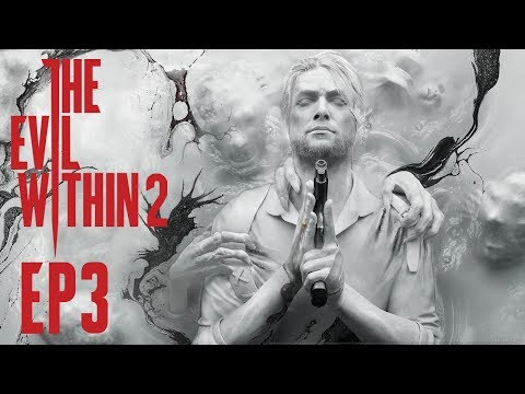 The Evil Within 2 - Ep3 - O' Nil