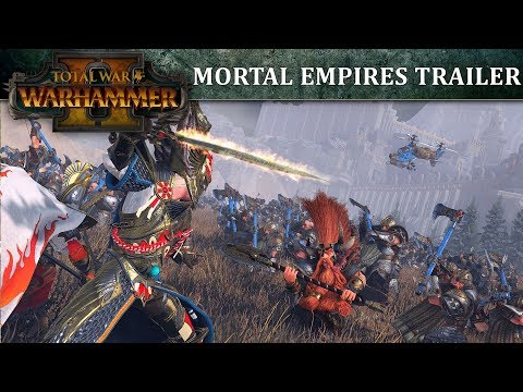 Total War: WARHAMMER 2 - Mortal Empires Trailer