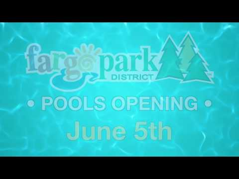 Fargo Park District: Pools Opening