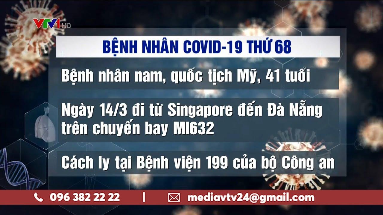 Trường hợp thứ 68 mắc COVID-19 tại Việt Nam   Ninh Thuận cách ly 1 thôn để phòng chống dịch   VTV24