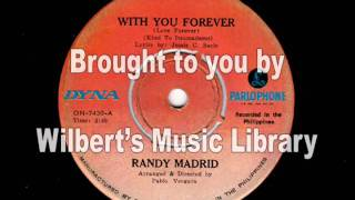 with you forever randy madrid