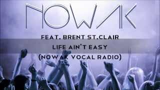 Nowak feat. Brent St.Clair - Life ain
