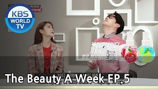 The Beauty A Week | 더 뷰티 어위크 EP 5 [SUB : ENG /2018.03.30]