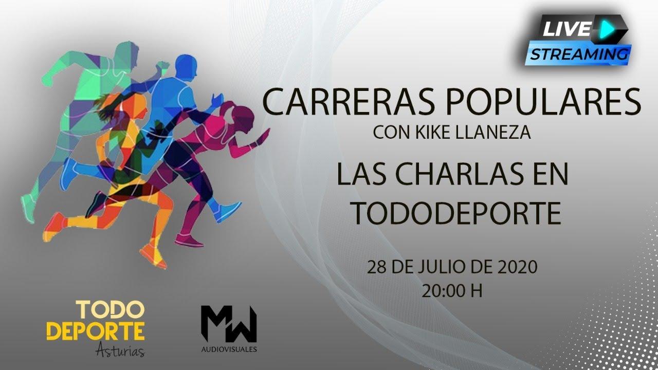 🖥 Directo - Las Charlas en Tododeporte - Carreras Populares
