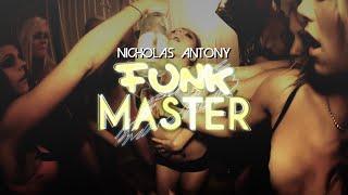 Nicholas Antony - Funk Master [House Dynasty]