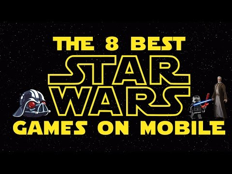 THE 8 BEST STAR WARS GAMES ON MOBILE