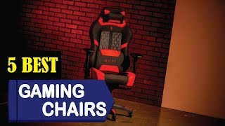 5 Best Gaming Chairs 2018 | Best Gaming Chairs Reviews | Top 5 Gaming Chairs