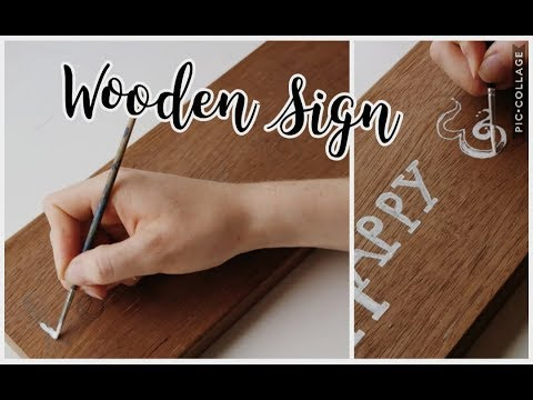 DIY - Wooden Sign - Easy last minute gift idea