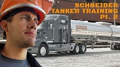Schneider National Houston Tanker Training Review. Week 2 & 3