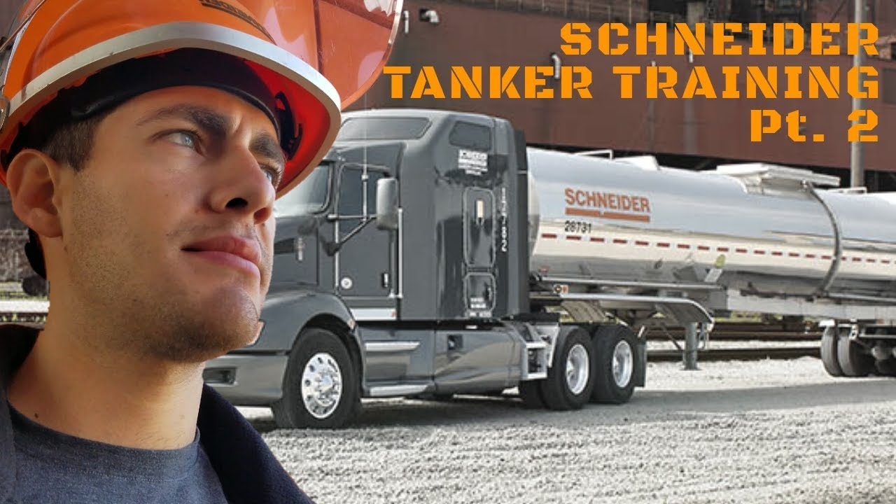 Schneider National Houston Tanker Training Review  Week 2 & 3