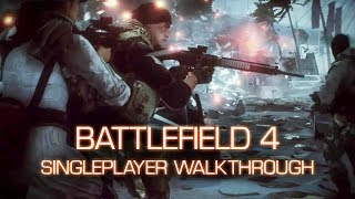 Battlefield 4 Full Singleplayer Walkthrough