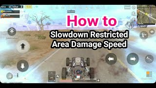 PUBG MOBILE - How to Slowdown Restricted Area Damage Speed