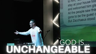 GOD IS...UNCHANGEABLE (IMMUTABLE)