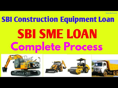 Complete Guide On SBI SME Construction Equipment Loan | Buy Construction Equipment With SBI Loan