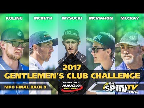 2017 Gentlemen's Club Challenge Presented By Innova - MPO Final Round, Back 9