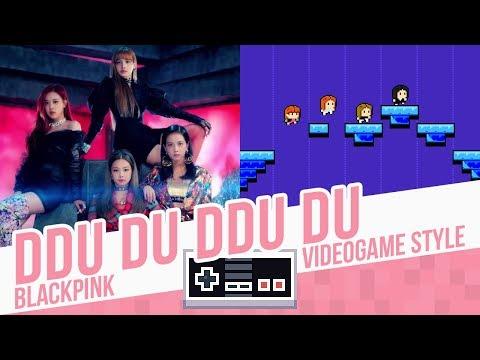 DDU DU DDU DU, BLACKPINK - Videogame Style - 8 Bits