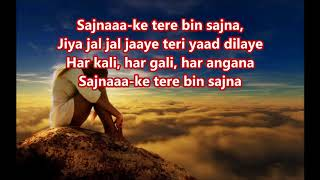 Sajna ke tere bin sajna - Raja Saab - Full Karaoke Scrolling Lyrics