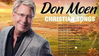 Beautiful Worship Christian Songs 2020 of Don Moen   🔔 Top Worship Songs Christian Music 2020