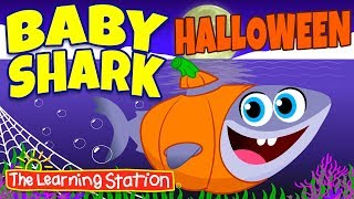 Baby Shark Halloween Song 👻 Original Version 👻 Halloween Songs  for Kids 👻 The Learning Station
