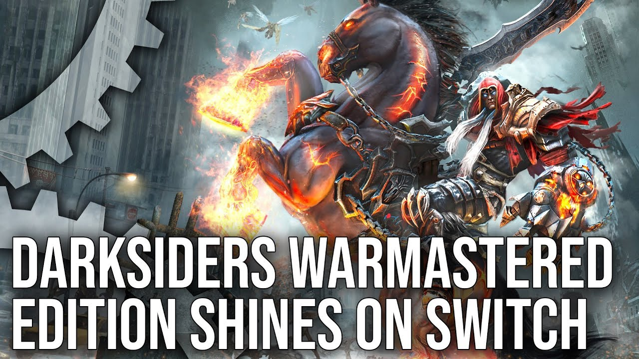 Switch's Darksiders Warmastered Edition: High Res or 60fps - It's Your  Choice