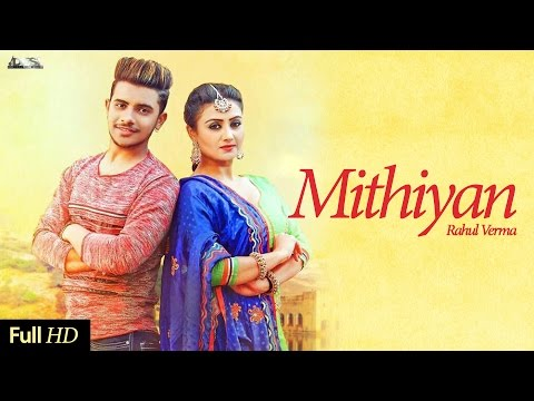 Latest Punjabi Songs 2017 | Mithiyan | RV feat. Love Sagar | Desi Beats Records