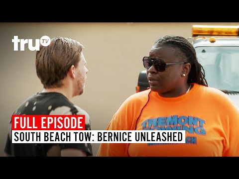 South Beach Tow | Season 5: Bernice Unleashed | Watch The Full Episode | TruTV