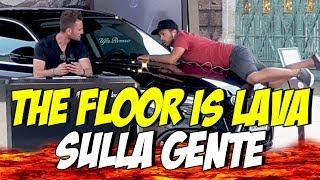 IL PAVIMENTO È LAVA sulla GENTE !  (  The Floor is Lava Challenge )