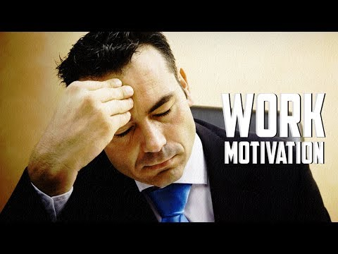 WORK - Motivational Video