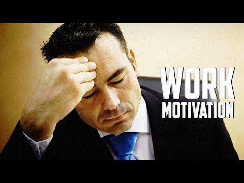 WORK – Motivational Video