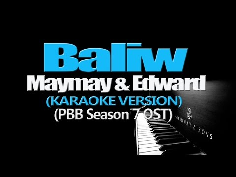 BALIW - Maymay & Edward (KARAOKE VERSION) (PBB Season 7 OST)