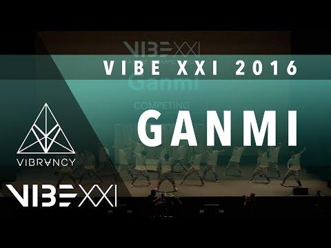 1st Place Ganmi  VIBE XXI 2016 @VIBRVNCY 4K @GANMI #VIBEXXI