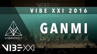 [1st Place] Ganmi | VIBE XXI 2016 [@VIBRVNCY 4K] @GANMI_OFFICIAL #VIBEXXI