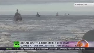 Russia's Vostok-2018 drills: Final days of massive navy exercises