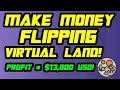 How to Make Money Buying and Selling Virtual Land   Decentraland Flipping