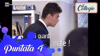 """Mi guarda male"" - Quarta puntata - Il Collegio 4"