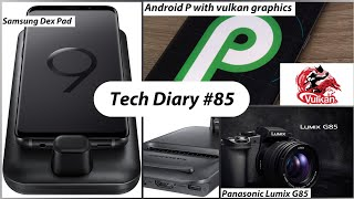 Tech Diary #85 - Android P wit…