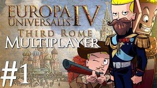 Europa Universalis 4 | Third Rome | Multiplayer | Part 1