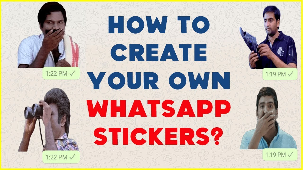 How to Create Your Own WhatsApp Stickers - Easy Steps