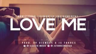 Instrumental RnB /Trap Romántico  //LOVE ME // Clazzik Beats