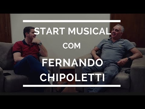 Start Musical com Fernando Chipoletti
