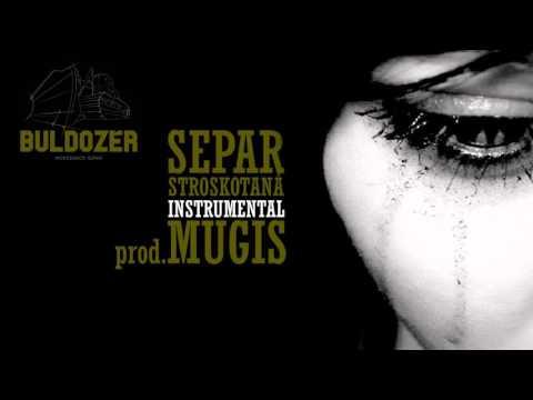 SEPAR - STROSKOTANA (instrumental) prod MUGIS