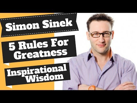 simon-sinek-the-5-rules-for-greatness.-amazing-advice-for-achieving-your-goals.