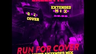 Cazzette - Run For Cover Deorro Remix[Dj Cover Extended Mix]