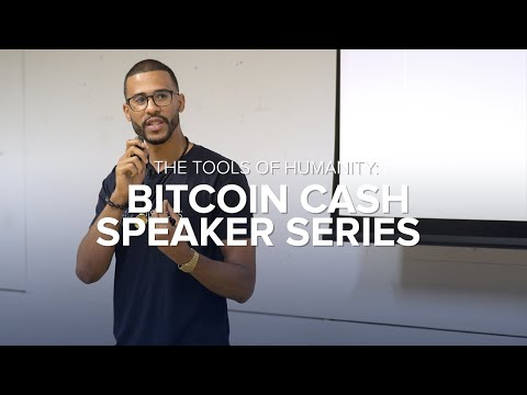 Bitstocks CEO, Michael Hudson On The Tools Of Humanity: Bitcoin Cash Speaker Series July 2018